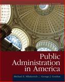 Public Administration in America, Milakovich, Michael E. and Gordon, George J., 1111828016