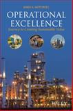 Operational Excellence : The Essential Program for Successful Manufacturing, Mitchell, 1118618017