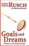 Goals and Dreams, Kristine Rusch, 1475258011