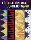 Foundation Borders, Jane Hall and Dixie Haywood, 1574328018