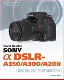 Sony Alpha DSLR-A350/A300/A200, Busch, David D., 1598638017