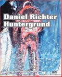 Daniel Richter: Huntergrund, Daniel Richter, 377571801X