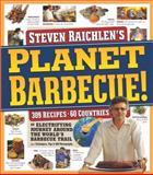 Planet Barbecue!, Steven Raichlen, 0761148019