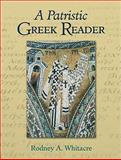 A Patristic Greek Reader, Whitacre, Rodney A., 080104801X