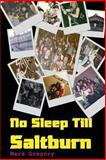 No Sleep till Saltburn, Mark Gregory, 1484088018