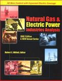 Natural Gas and Electric Power Industries Analysis 2002, Robert E. Willett, 1930578016