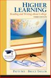 Higher Learning : Reading and Writing about College, See, Patti and Taylor, Bruce, 0132318016