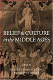 Belief and Culture in the Middle Ages : Studies Presented to Henry Mayr-Harting, , 0198208014