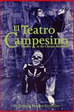 El Teatro Campesino : Theater in the Chicano Movement, Broyles-González, Yolanda, 0292708017