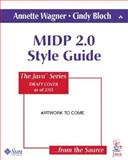 MIDP 2.0 Style Guide, Wagner, Annette and Bloch, Cindy, 0321198018