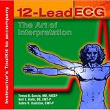 Instructor's ToolKit CD-ROM for 12-Lead ECG : The Art of Interpretation, García, Ofelia, 0763738018