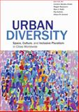 Urban Diversity : Space, Culture, and Inclusive Pluralism in Cities Worldwide, , 0801898013