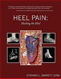 Heel Pain, D. P. M. Barrett, 1438918011