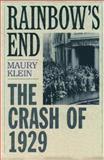 Rainbow's End, Maury Klein, 0195158016