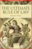 The Ultimate Rule of Law, Beatty, David M., 0199288011