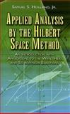 Applied Analysis by the Hilbert Space Method, Samuel S. Holland, 0486458016
