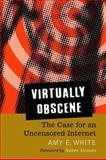 Virtually Obscene, Amy E. White, 0786428015