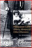 Holocaust Girls, S. L. Wisenberg, 0803248016