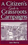 A Citizen's Guide to Grassroots Campaigns 9780813528014