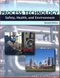 Process Technology Safety, Health, and Environment, Thomas, Charles E., 1418038016