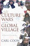 Culture Wars and the Global Village, Carl Coon, 1573928011