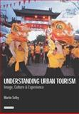 Understanding Urban Tourism 9781860648014