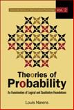 Theories of Probability : An Examination of Logical and Qualitative Foundations, Narens, Louis, 9812708014