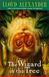 The Wizard in the Tree, Lloyd Alexander, 014038801X