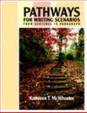 Pathways for Writing Scenarios : From Sentence to Paragraph (with MyWritingLab Student Access Code Card), McWhorter, Kathleen T., 0205728014