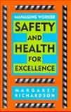 Managing Worker Safety and Health for Excellence 9780471288015