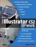 Adobe Illustrator CS2 @ Work : Projects You Can Use on the Job, Burke, Pariah S., 0672328011