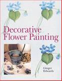 Decorative Flower Painting, Ginger Edwards, 1402708017