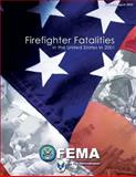 Firefighter Fatalities in the United States In 2001, U. S. Department of Homeland Security and Federal Emergency Management Agency, 1482768011