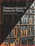 Database Design and Relational Theory : Normal Forms and All That Jazz, Date, C. J., 1449328016