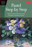 Pastel Step by Step, Marla Baggetta, 1560108010
