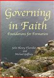 Governing in Faith, John Henry Thornber and Michael Gaffney, 1925138011
