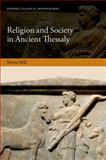 Religion and Society in Ancient Thessaly, Mili, Maria, 0198718012