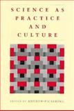 Science as Practice and Culture, , 0226668010