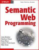 Semantic Web Programming, John Hebeler and Matthew Fisher, 047041801X