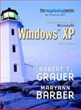 Exploring : Getting Started with Microsoft Windows XP 2004 Edition, Grauer, Robert T. and Barber, Maryann, 0131448013