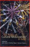 The Politics of Cultural Mobilization in India 9780195668018
