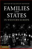 Families and States in Western Europe, , 0521128013