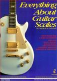 Everything about Guitar Scales, Wilbur M. Savidge, 188484801X