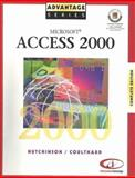 Microsoft Access 2000 Complete Edition (Expert and Level 1) Expert & Level 1, Hutchinson-Clifford, Sarah E. and Coulthard, Glen J., 0072348011