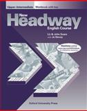 New Headway English Course : Upper-Intermediate Workbook with Key, Soars, John and Soars, Liz, 0194358011