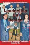 Leadership by Design, Frank Sithole, 1475278012