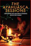 The Ayahuasca Sessions, Rak Razam, 1583948015