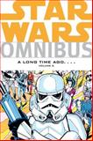 Star Wars Omnibus - A Long Time Ago..., Archie Goodwin and Ann Nocenti, 159582801X