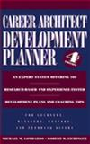 CAREER ARCHITECT® Development Planner Book 4th Edition, Lombardo, Michael M. and Eichinger, Robert W., 1933578017