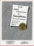 Basic Jazz Conception for Saxophone Volume 2 W/cd, Lennie Niehaus, 1934638013